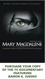 SOMETHING ABOUT MARY MAGDALENE -- TV DOCUMENTARY FEATURING RAMON JUSINO